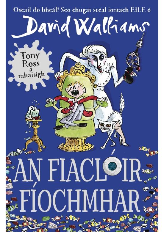 An Fiaclóir Fíochmhar -Demon-Dentist