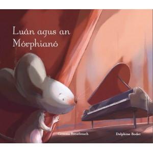Luán agus an Mórphianó