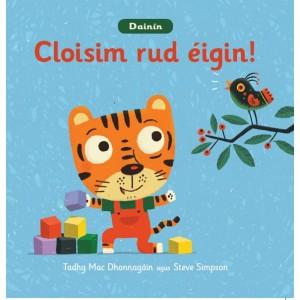 Dainín-Cloisim rud éigin!