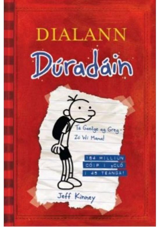 Dialann Dúradáin (Diary of a Wimpy Kid as Gaeilge)
