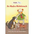 Trixie agus Tony - An Madra Mistéireach