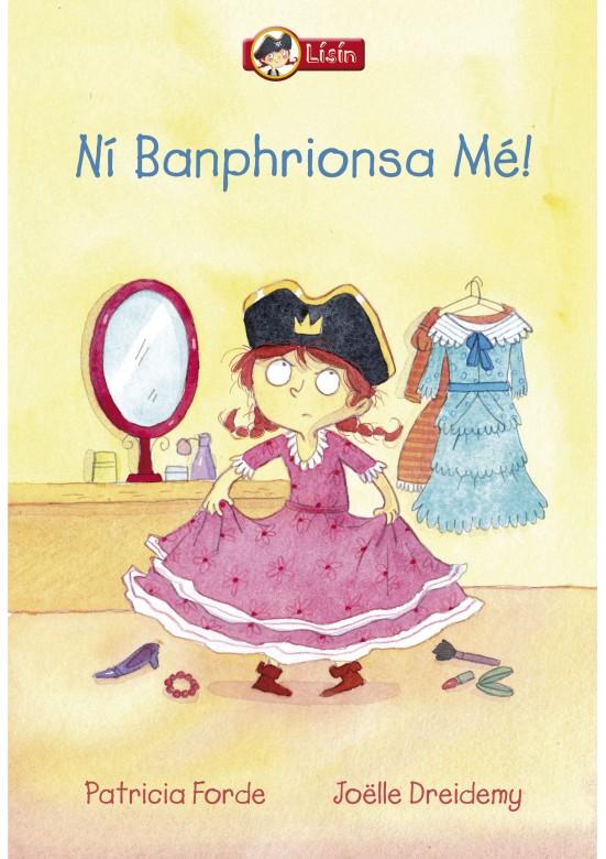 Lísín-Ní Banphrionsa mé!
