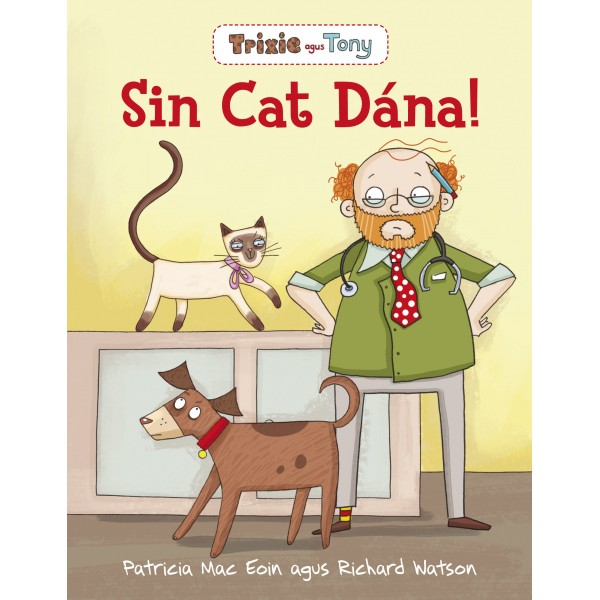 Trixie agus Tony-Sin Cat Dána!