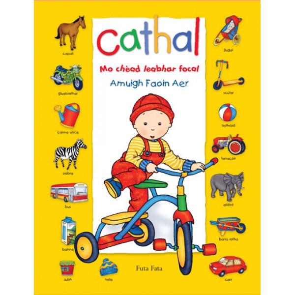 Cathal - Mo Chéad Leabhar Focal