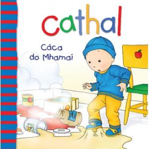 Cathal - Cáca do Mhamaí