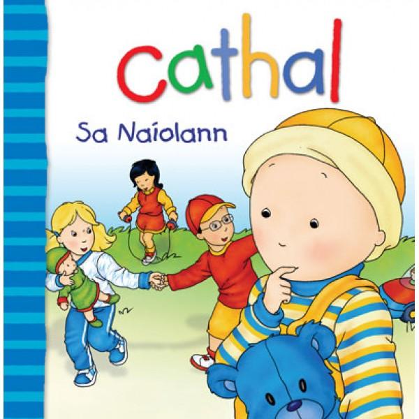 Cathal - Sa Naíolann