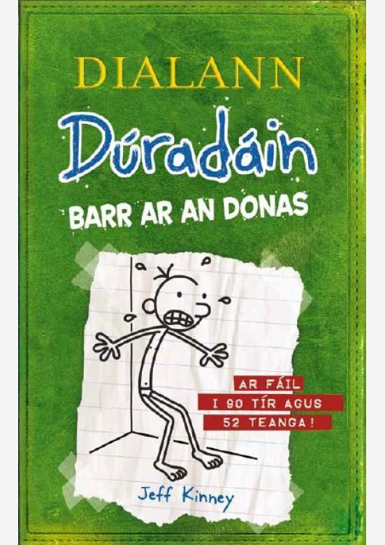 Dialann Dúradáin Barr ar an Donas (The Last Straw)