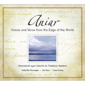 Aniar CD - Voices and Verse from the Edge of the World