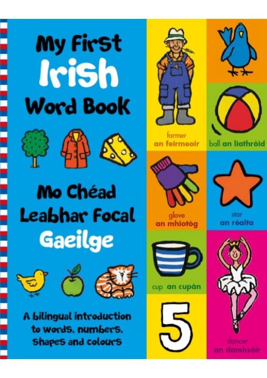 My first Irish Word Book (Mo chéad leabhar focal Gaeilge)