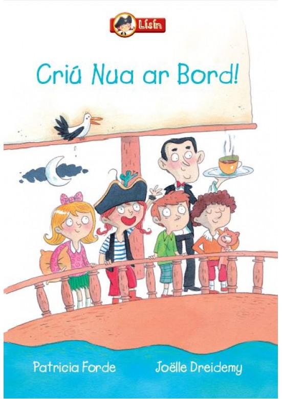 Lísín-Criú Nua ar Bord!