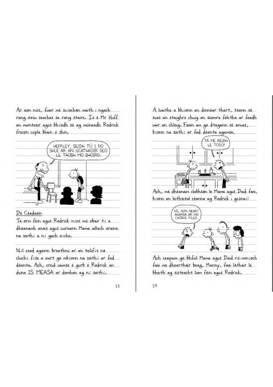 Dialann Dúradáin- Rodrick Abú (Diary of a Wimpy Kid Rodrick Rules)